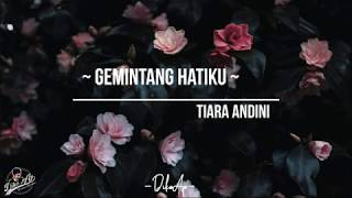 Tiara Andini - Gemintang Hatiku (Official Music Video Lirik/Lyrics)