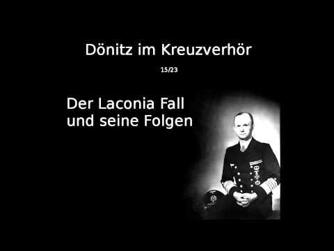 15 - Der Laconia Fall und seine Folgen - Dönitz im Kreuzverhör