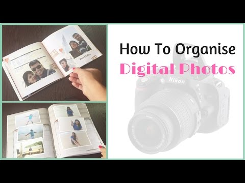 How To Organize Digital Photos On PC - Making Photo Albums
