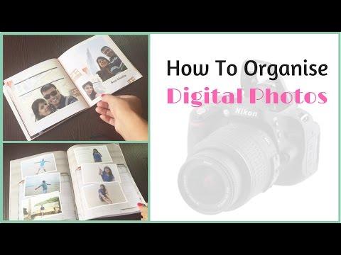 How To Organize Digital Photos On PC - Making Photo Albums