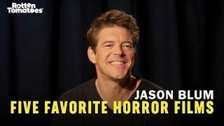 5 FAVORITE HORROR FILMS: JASON BLUM   Rotten Tomatoes • Cinetext