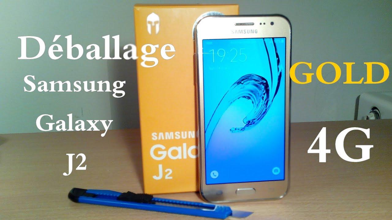 Samsung Galaxy J2 Gold 4G Deballage Unboxing Tn Fr