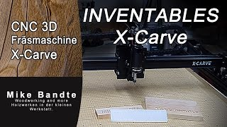 X - Carve Von Inventables Cnc Fräsmaschine [with English Subtitle]