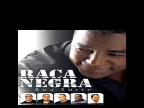 RAÇA NEGRA ((CD COMPLETO BOA SORTE))