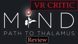 MIND: Path to Thalamus - HTC Vive Review