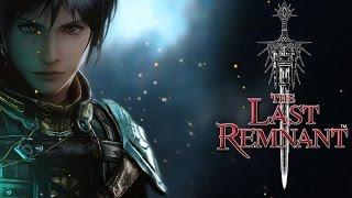 The Last Remnant : Vale ou não a pena jogar