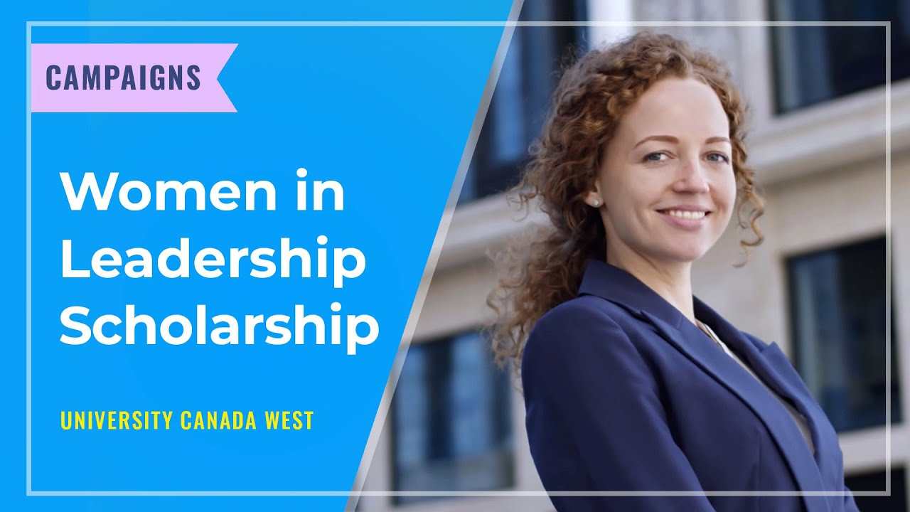 CAMPAIGNS: Women in Leadership MBA Scholarship