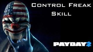 Payday 2 - Control Freak Skill