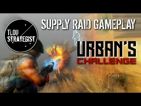Supply Raid Gameplay: Urban's Challenge! | The Last of Us Online Multiplayer