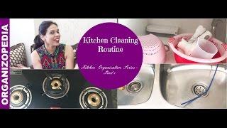 Deep Kitchen Cleaning Routine   Kitchen Organization Series: Part 3   Organizopedia