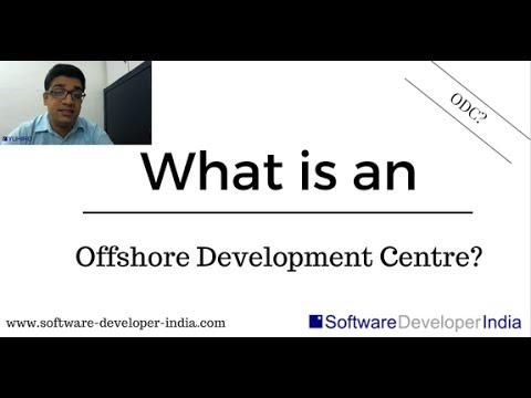 What is an Offshore Development Centre?