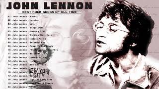 The Best Of John Lennon 2020 - John Lennon Greatest Hits fULL Album