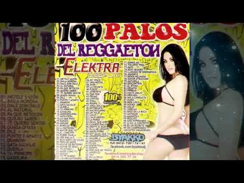 100 Palos Del Reggaeton 1 - Elektra Discplay @ByakkoDj - Clasicos Del Reggaeton Mix