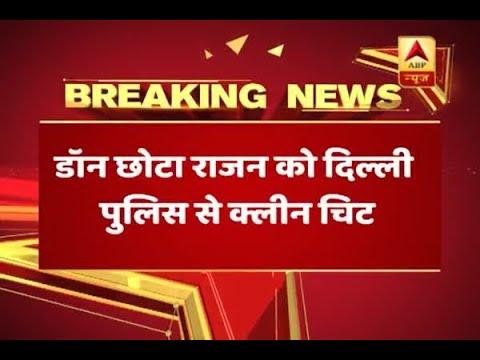 Delhi Police give clean chit to Don Chota Rajan
