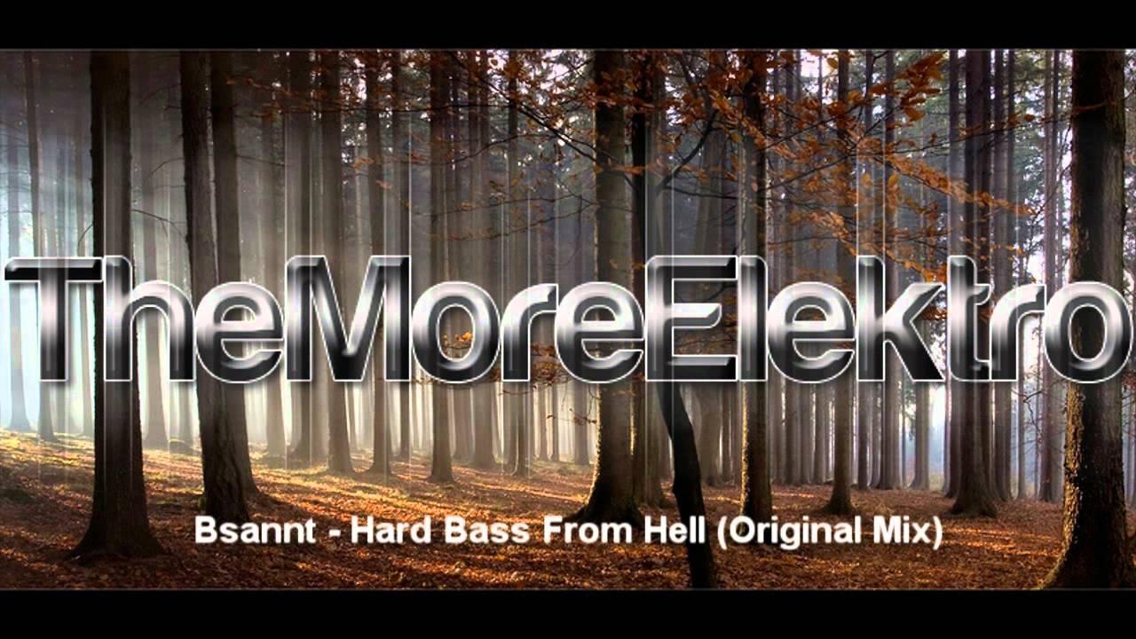 bsannt hard bass from hell original mix