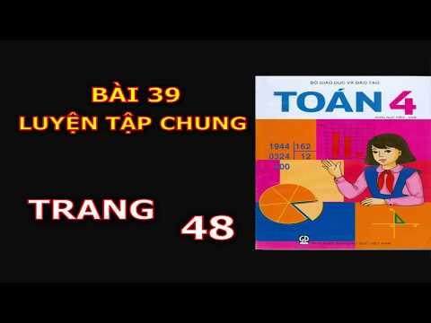 Toán 4 - Bài 38 - Trang 48 - Luyện Tập Chung