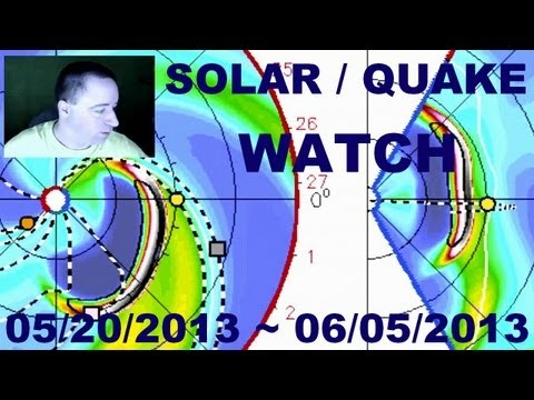 Solar And Earthquake Watch 05/20/2013 ~ 06/05/2013