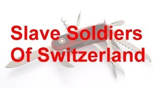 FP021 Slave Soldiers of Switzerland Thumbnail