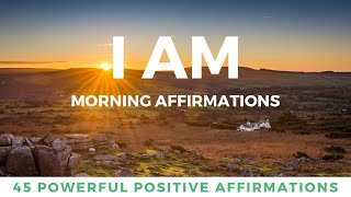 I AM Morning Affirmations For Positive Day    Wake Up    21 Days