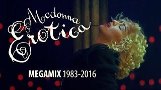 Madonna - Erotica / You Thrill Me MEGAMIX 1983-2016 (music video)