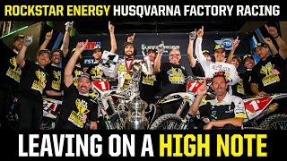 LEAVING ON A HIGH NOTE | Rockstar Energy Husqvarna...