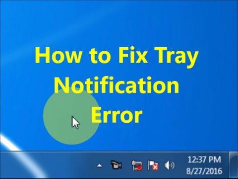 How to Fix System Tray Notification Error