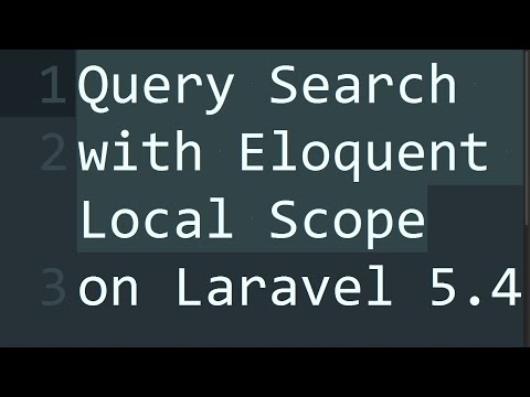 Query Search with Eloquent Local Scope on Laravel 5 4