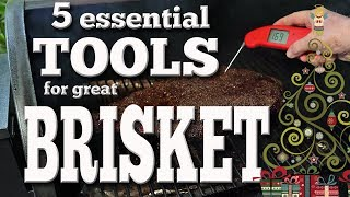 5 Essential Tools for great beef brisket smoked on the Traeger Lil&#39Tex