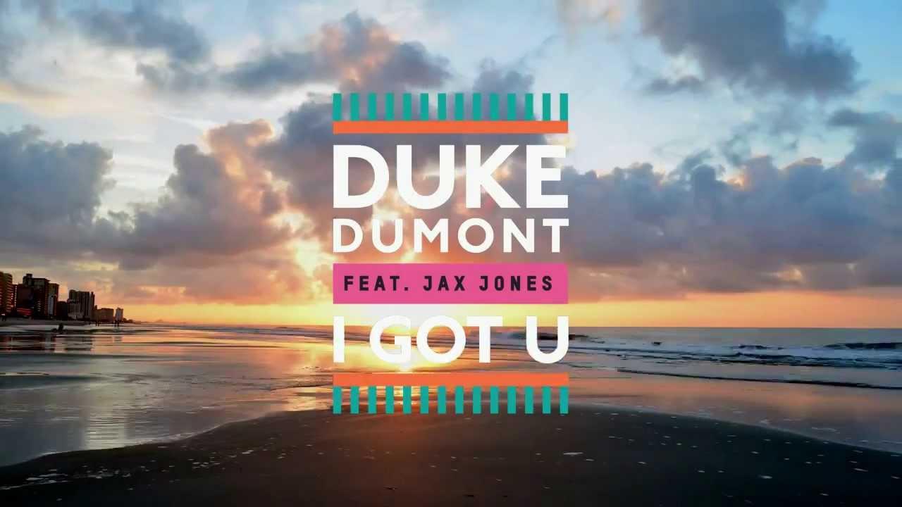 Duke Dumont  I Got U ft Jax Jones Official Music Video