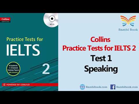 Collins Practice Tests for IELTS 2 Test 1 Speaking with