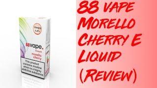 88 vape Morello Cherry E Liquid (Review)