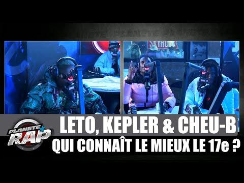 Youtube: Leto, Kepler & Cheu-B – Qui connaît le mieux le 17ème? #PlanèteRap
