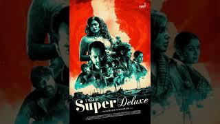 Gambar cover Super Deluxe - Theme Music |                Yuvan Shankar Raja | Thiagarajan Kumararaja | U1 Records