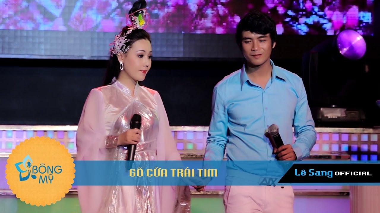 GÕ CỬA TRÁI TIM - Lê Sang - Lưu Ánh Loan