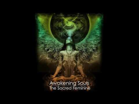 Awakening Souls - The Sacred Feminine (432Hz)