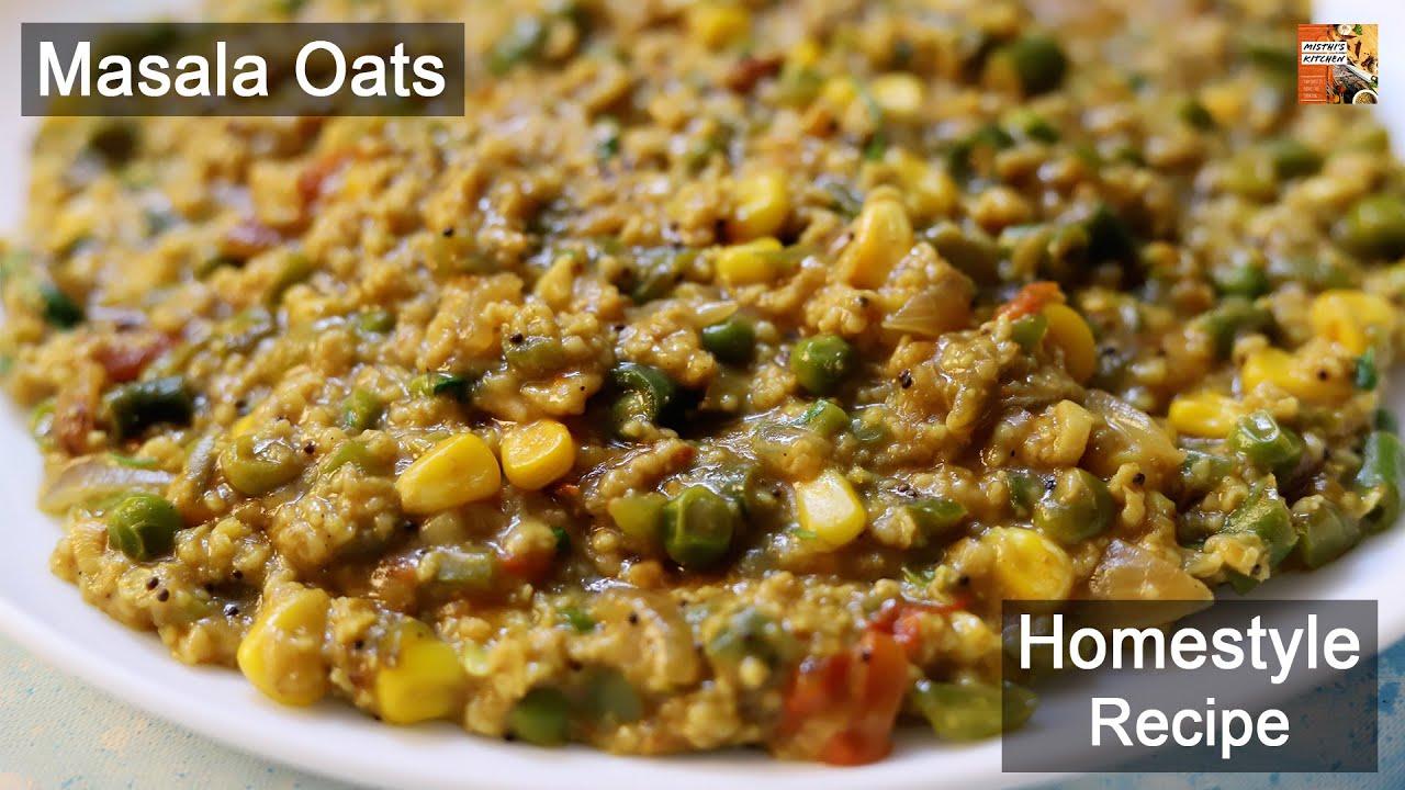Masala Oats   Diet Recipe   Homestyle Recipe   Misthi's Kitchen