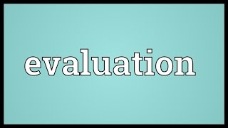 Evaluation Meaning