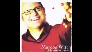 Marcos Witt. - Christmas Time English