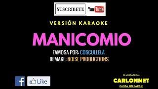 Manicomio - Cosculluela (Karaoke)