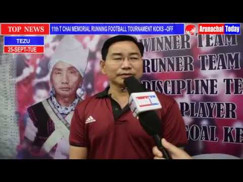 11th T CHAI MEMORIAL RUNNING FOOTBALL TOURNAMENT KICKS –OFF AT TEZU