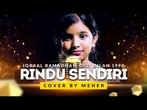 Rindu Sendiri - OST Dilan 1990 Iqbaal Ramadhan Jazz Cover by Meher