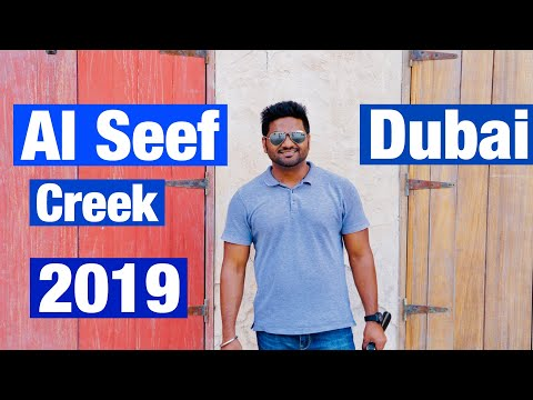 Al seef creek dubai 2019