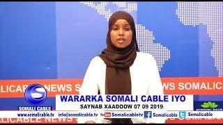 WARARKA SOMALI CABLE IYO SAYNAB XAADOOW 07 09 2019
