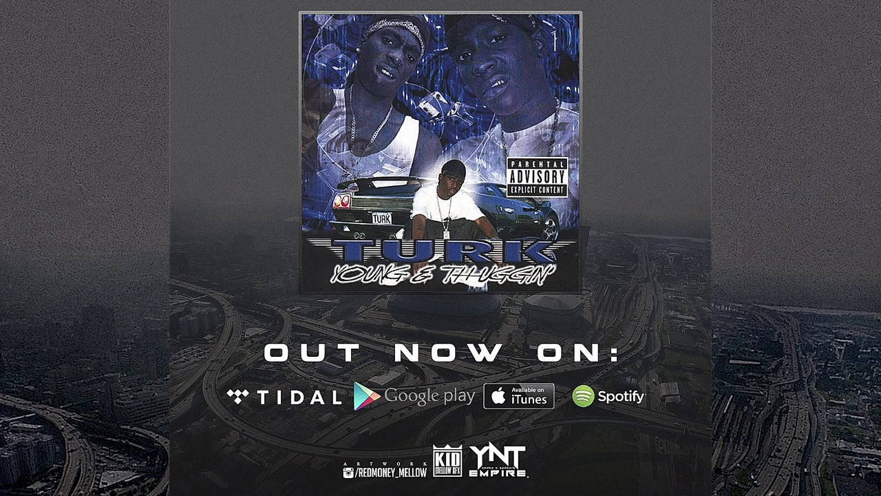 turk young and thuggin download