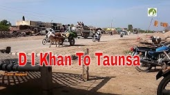Pakistan Travel D I Khan To Taunsa Road Trip 2020