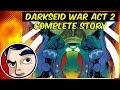 Download Justice League Darkseid War Act 2 - Complete Story