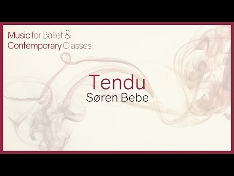 Music For Ballet Class. Tendu