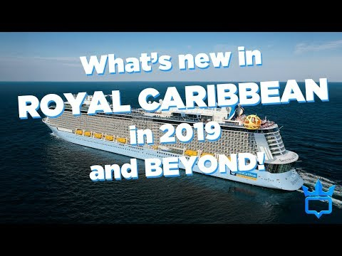 Changes coming to Royal Caribbean in 2019!