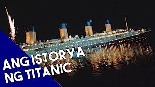 Ang Totoong Istorya sa Paglubog ng Barkong Titanic