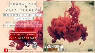 MURDA RON & VATA THEREZA-GESCHICHTEN IN ROTER TINTE (ALBUM SNIPPET)
